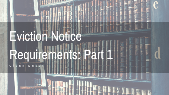 Eviction Notice Requirements_ Part 1- Glenn Duker